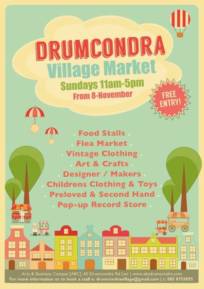Drumcondra Village Market 8th November