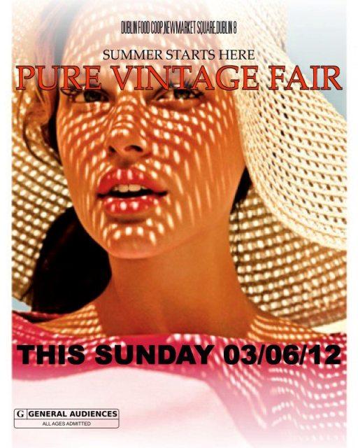 Pure Vintage Fair Dublin Sunday 3rd June Collect Ireland